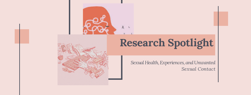 A Spotlight on Research: Sexual Experiences on Campuses by Katelin Albert