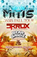 MITIS OASIS FALL TOUR @ THE TRAP HOUSE 11/18/14