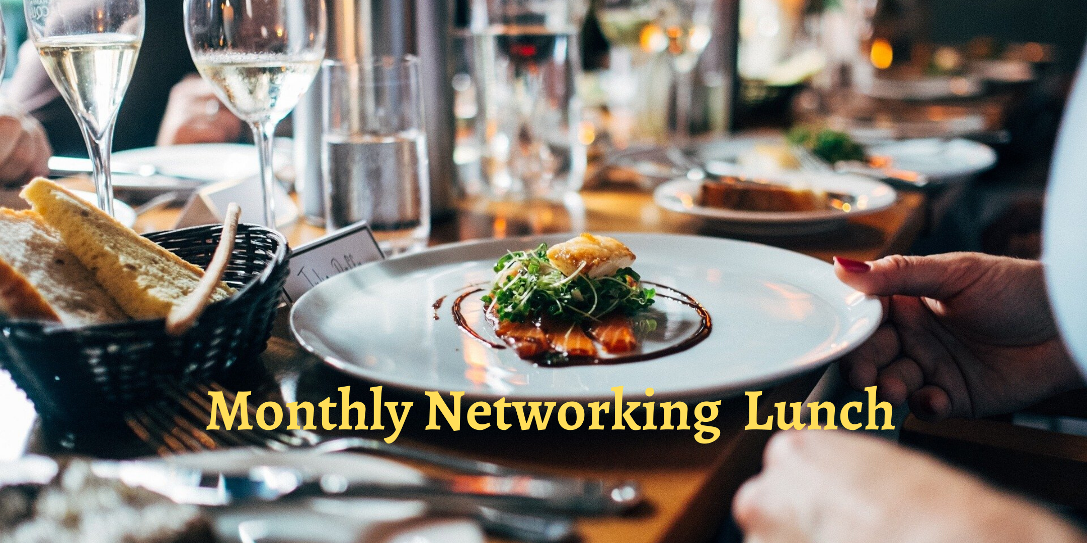 Monthly B2B Social Networking Lunch