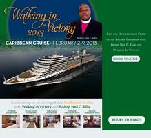 Walking In Victory Cruise 2013  Bishop Neil C. Ellis...