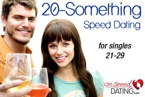 """""""20-Something"""" Speed Dating For Singles 21-29"""