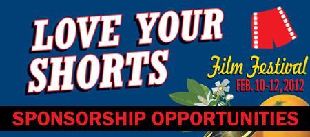 Love Your Shorts Film Festival SPONSORSHIP OPPORTUNITIE...