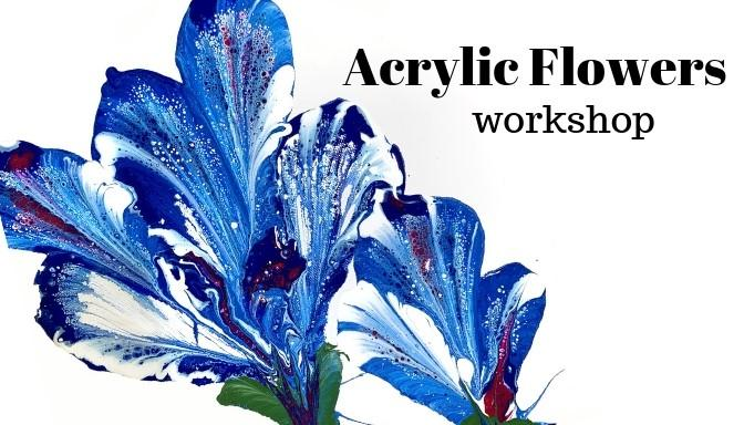 Acrylic Flower Workshop