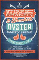 Stirred, Shaken, & Shucked  |  Oyster Happy Hour