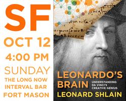 "Leonard Shlain's ""Leonardo's Brain"" Book Launch @ Fort..."
