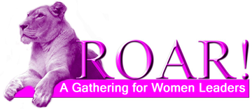 Ms. Mogul™ Presents: 2013 Roar!®  Women's Leadership Summit