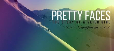 """Pretty Faces """"The Story of a Skier Girl"""" Tour :..."""