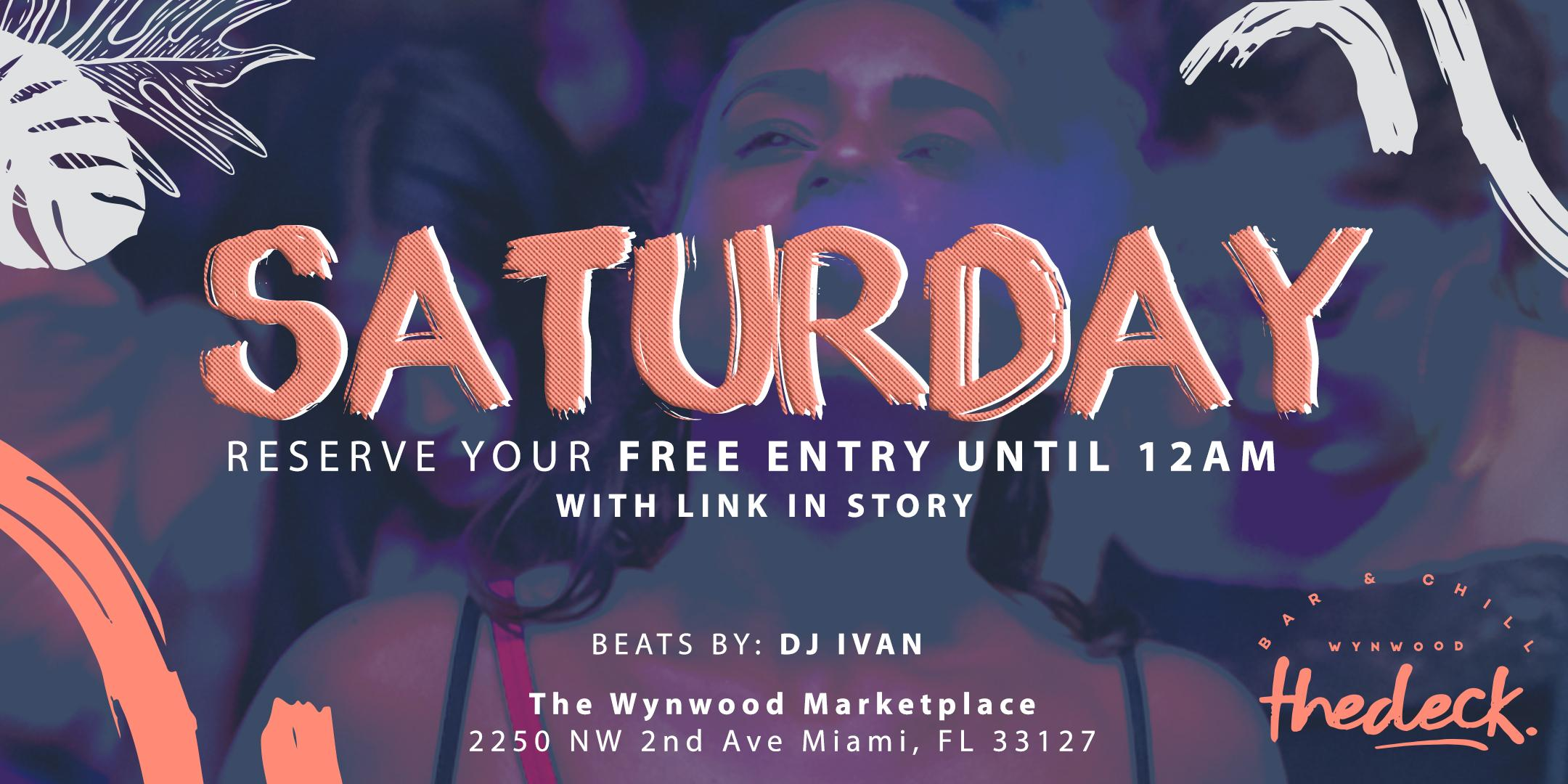 Saturdays at thedeck in The Wynwood Marketplace