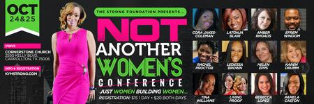 THE STRONG FOUNDATION PRESENTS: NOT ANOTHER WOMEN'S...