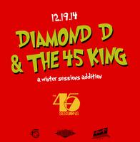 Winter Sessions w/ Diamond D & The 45 King // Ticket's...