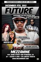 Future w/ D-Lo & Willie Joe