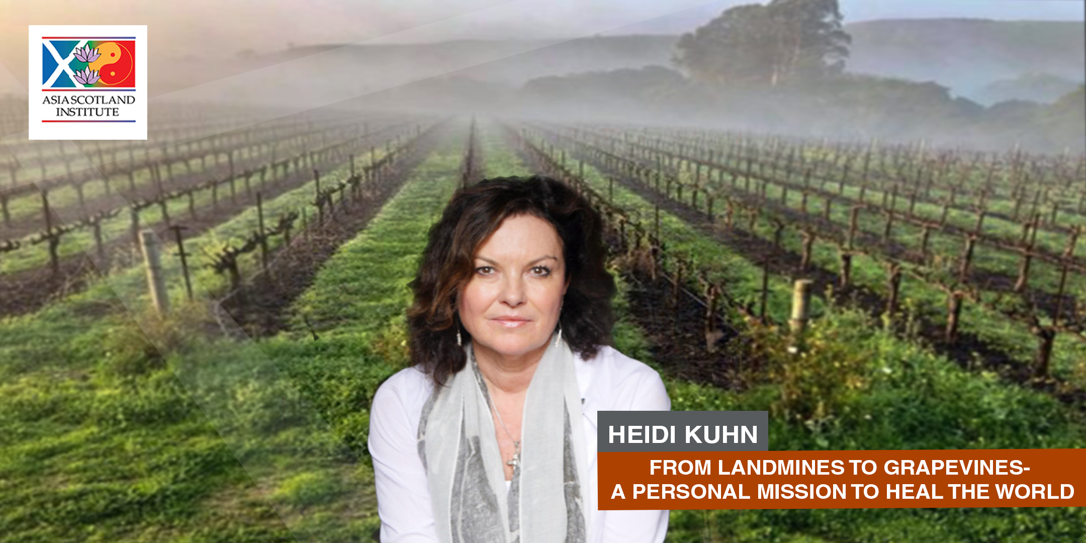 Heidi Kuhn - From Landmines to Grapevines