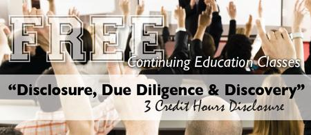 FREE CE CLASS - DISCLOSURE: 3 D's of Disclosure with...