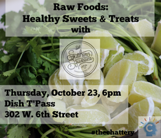 Raw Foods: Healthy Sweets & Treats with Southern...