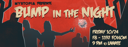 Mystopia Presents: Bump in the Night