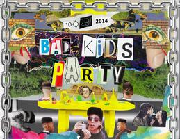 119 & Ground Lift Media Present: Bad Kids Party --...