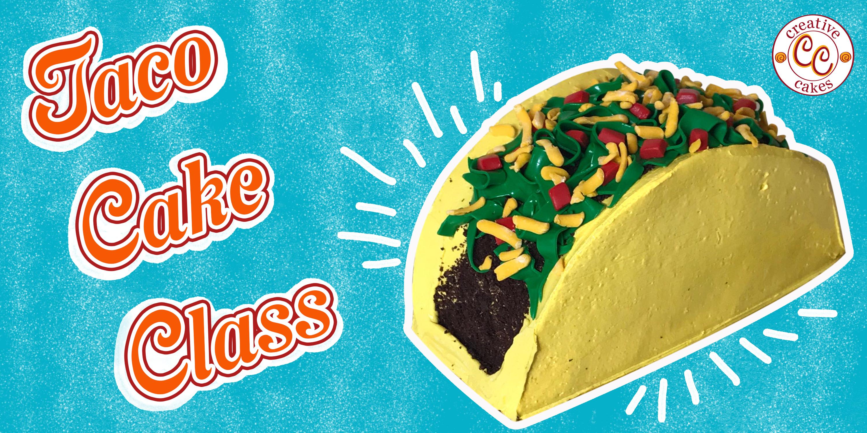 Taco Cake Class - Parent & Child