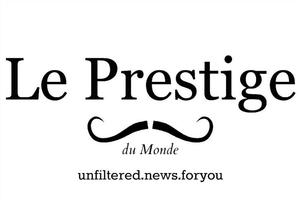 """Le Prestige du Monde Presents """"La Joie de Vivre""""..."""