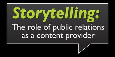 Storytelling: The role of public relations as a...