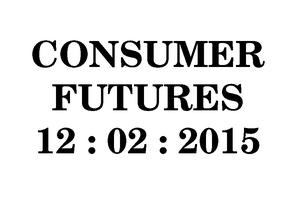 The Future Laboratory : The Consumer Futures Forum...