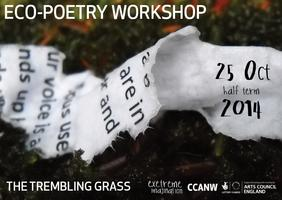 The Trembling Grass: Eco-poetry Workshop