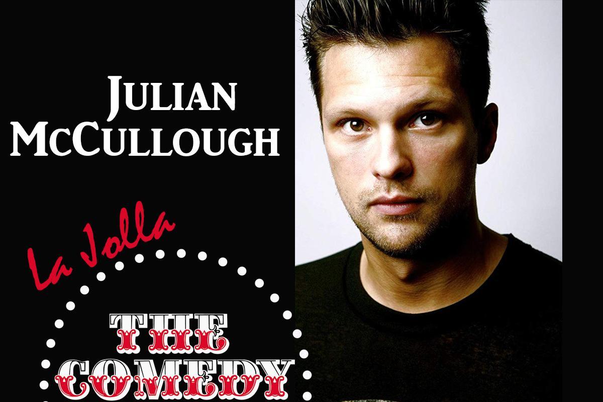 Julian McCullough - Saturday - 7:30pm