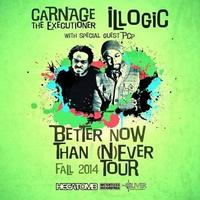 Better Now Then (N)ever Tour - Carnage the Executioner...