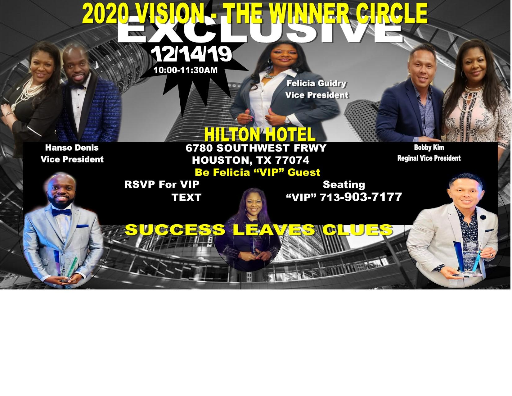 2020 Vision EXCLUSIVE ONE DAY ONLY Winner Circle with -Felicia Guidry