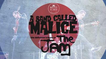A  Band Called Malice -  Presented by Whittles Tokyo...