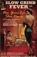 SLOW GRIND FEVER #20 - NEW YEARS EVE SLOW DANCE