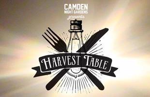 Camden Night Gardens: Harvest Table