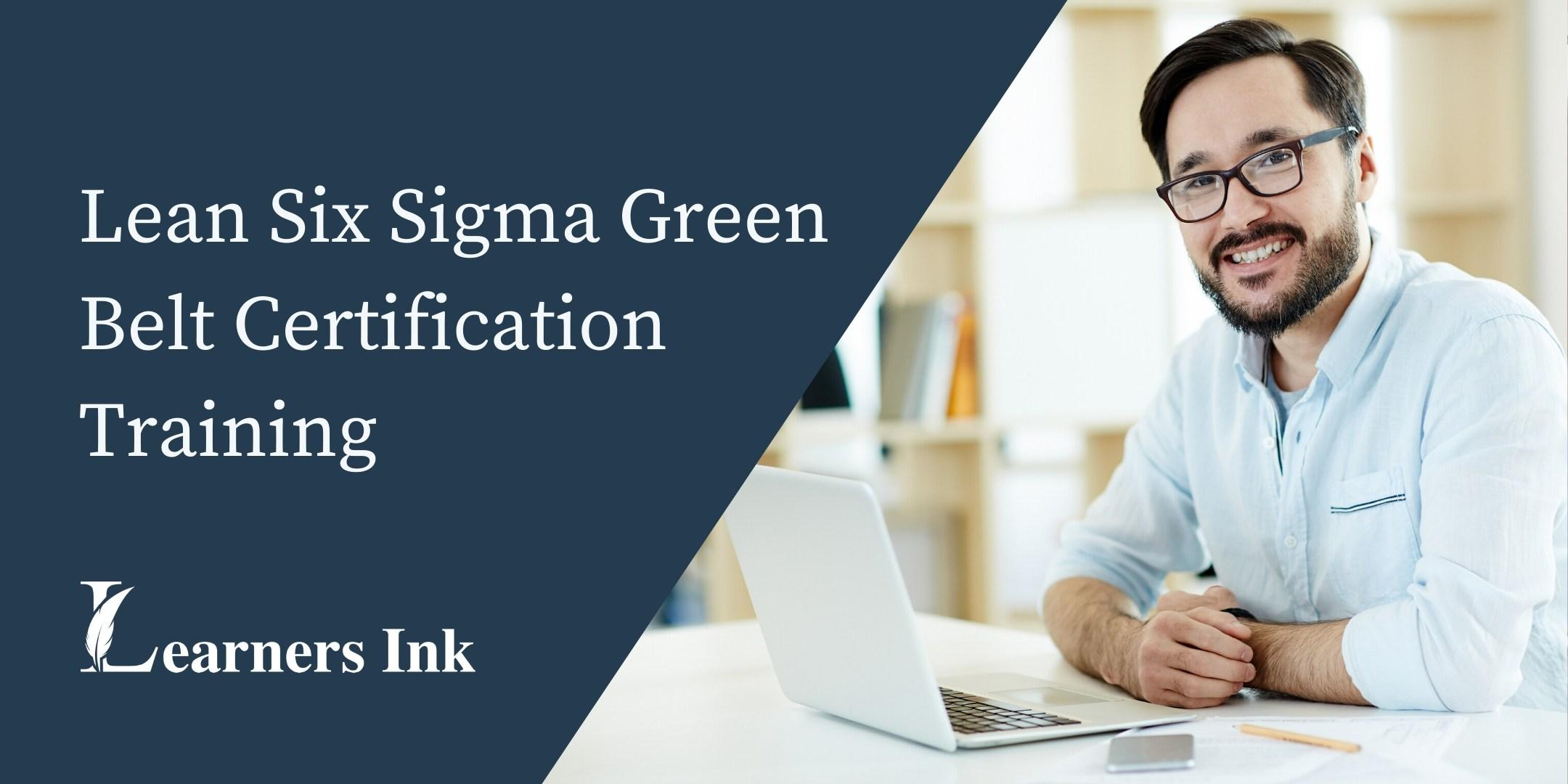 Lean Six Sigma Green Belt Certification Training Course (LSSGB) in Calgary