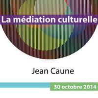 Conférence La médiation culturelle : entre fumée et...