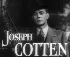 A Tribute to Joseph Cotton