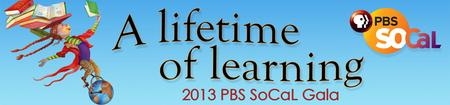 "PBS SoCaL's 2013 ""A Lifetime of Learning"" Gala"