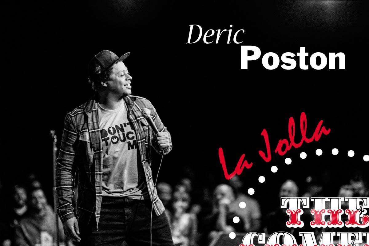 Deric Poston - Sunday - 7:30pm