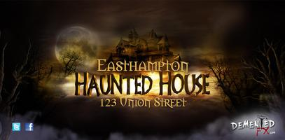 Easthampton Haunted House
