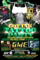 GOT INK : Tattoo Party : Homecoming & Birthday...