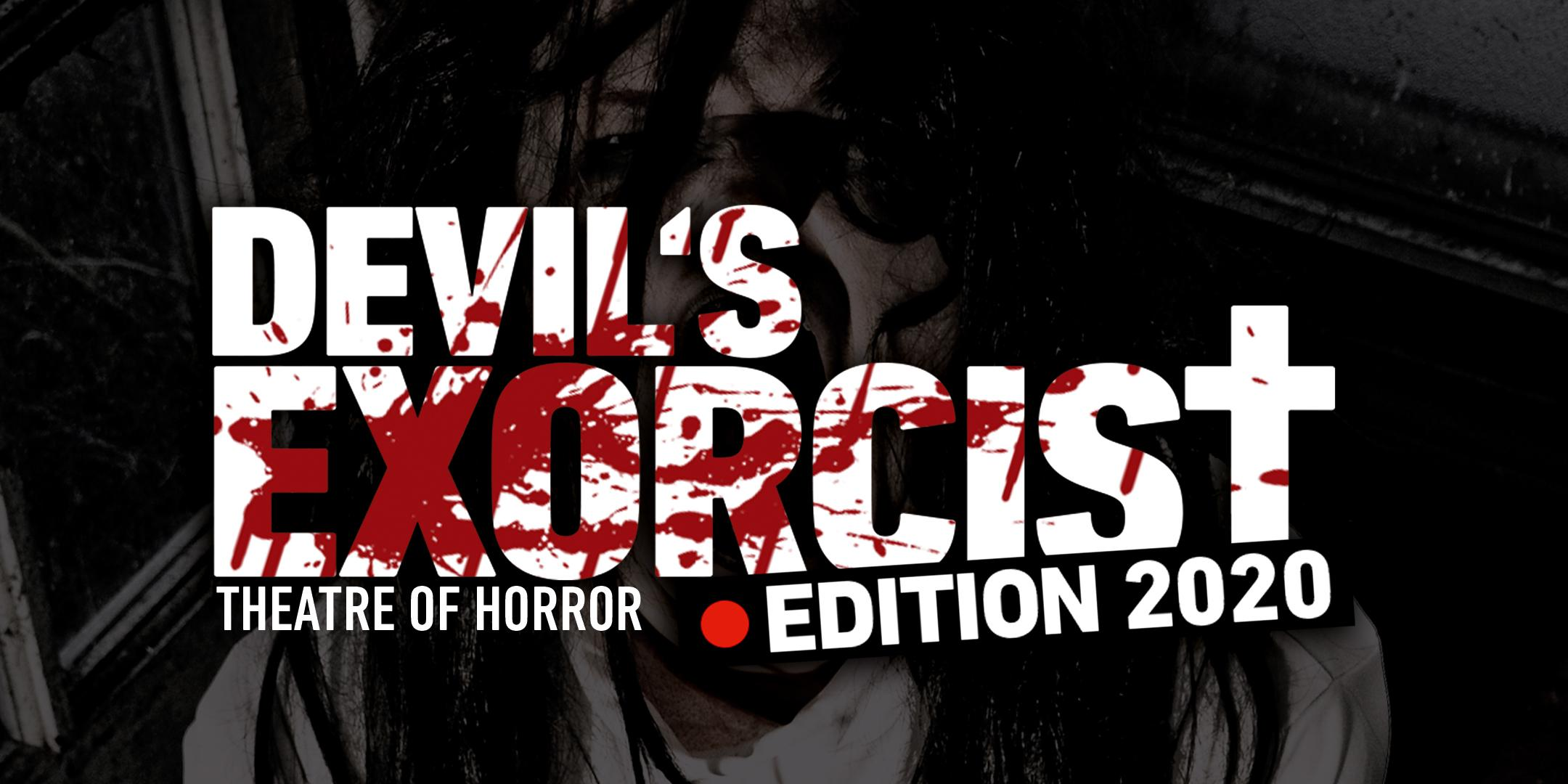 DEVIL'S EXORCIST - THEATRE OF HORROR   Berlin