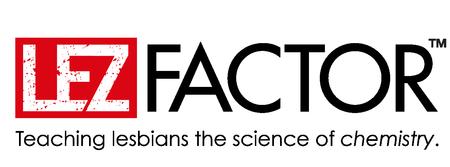 LEZ Factor's NYE CELEBRATION! (Advanced tix sold out -...
