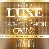 The New LUXE Fashion Show by Cache @ Gavanna Miami