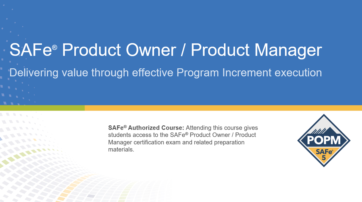 SAFe® Product Owner/Product Manager Certification Training in Vancouver, Canada