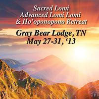 Sacred Lomi Gray Bear Lodge 2013 • Advanced Lomi Lomi...