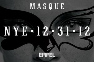 "EIFFEL SOCIETY PRESENTS: ""MASQUE"" - A NYE AFFAIR FOR 2013"