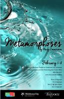 Metamorphosis, February 5-8 presented by TheatreOCU