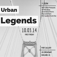 The Port Gallery: Urban Legends