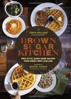 Tasty Books: Chef Tanya Holland and Brown Sugar Kitchen