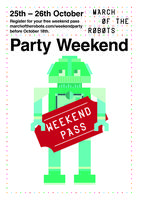 March of the Robots Weekend Pass 25th & 26th October