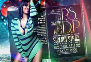 "Sun Nov 9th ""P.S.D.P. Play Sunday Day Party"" *~*~*..."