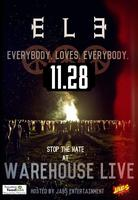 E.L.E: Everybody loves Everybody!